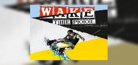 Wake The POOL