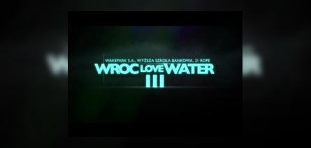 WrocLoveWater 2012 trailer